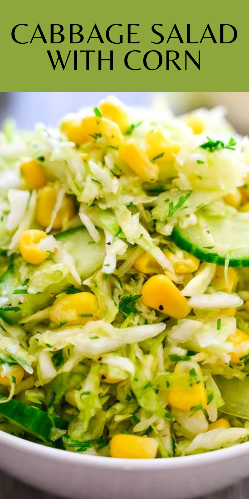 Cabbage Salad with Corn