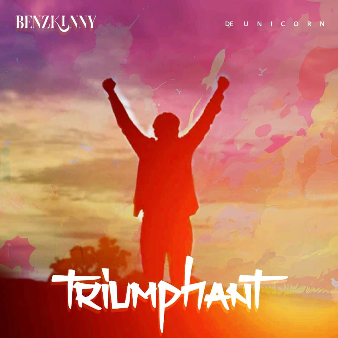 [Music] Benzkinny - Triumphant #Arewapublisize