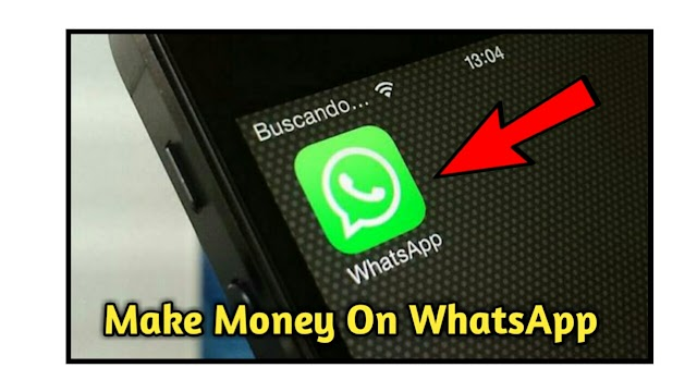 How to Earn Money From WhatsApp in Hindi