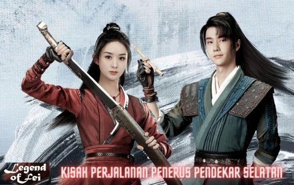 Legend of Fei Legend of Fei Kisah Perjalanan Penerus Pendekar Selatan.jpg