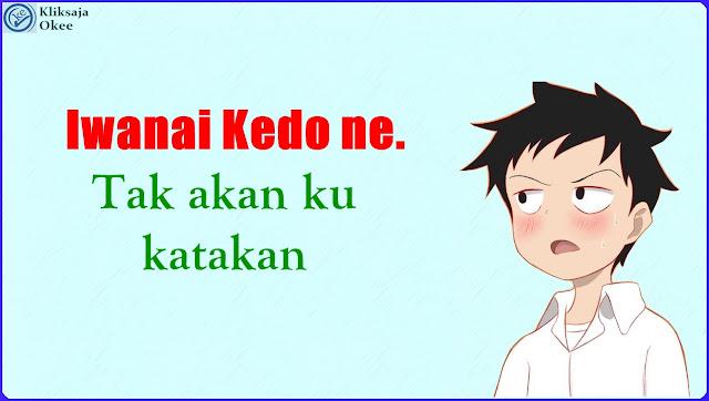 Lirik dan Terjemahan Ohara Yuiko - Iwanai Kedo Ne bahasa Indonesia