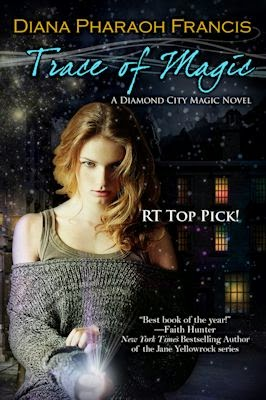 Guest Blog by Diana Pharaoh Francis and Review of Trace of Magic - September 3, 2014