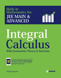 INTEGRAL CALCULUS FOR IIT-JEE BY AMIT M. AGARWAL