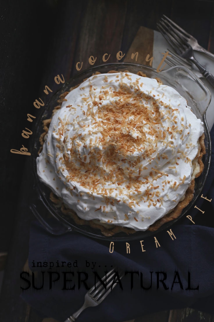 Banana Coconut Cream Pie | Supernatural