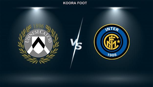 شاهد مباراة أودينيزي وانتر ميلان بث مباشر في الدوري الايطالي