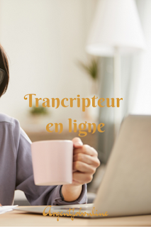 Travail de transcription en ligne