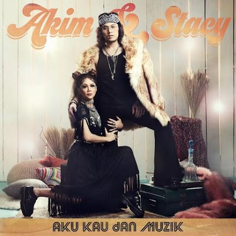 Akim Ahmad & Stacy - Aku, Kau dan Muzik MP3