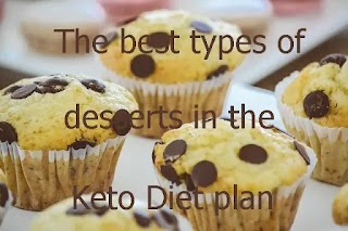 The best types of desserts in the Keto Diet plan