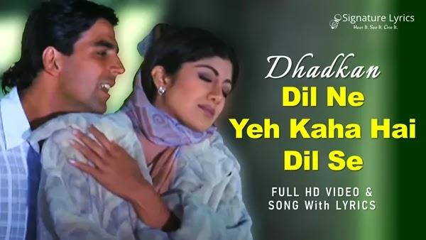 Dil Ne Yeh Kaha Hai Dil Se Lyrics - Dhadkan