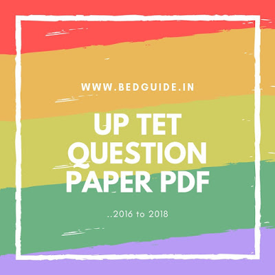 UPTET Question Paper 2018 Pdf Download- Study Materials For UPTET
