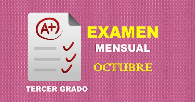 Examen Mensual de Tercer Grado   Octubre