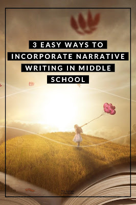 Keep the joy of creativity from narrative writing alive in your middle school classroom with these 3 easy ideas!