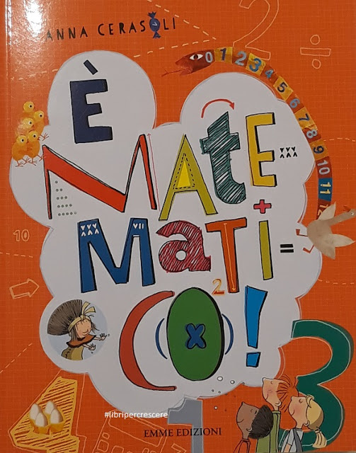 E' matematico! di Anna Cerasoli