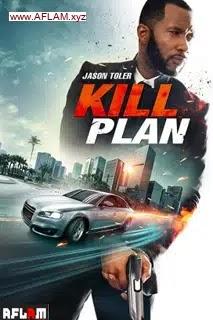 فيلم Kill Plan 2021 مترجم اون لاين