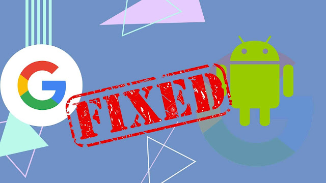 Google Fixes Two Extremely Serious And Major Android Security Flaws