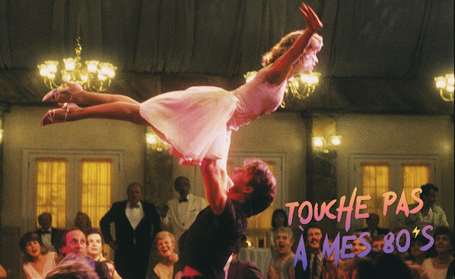 http://fuckingcinephiles.blogspot.com/2019/08/touche-pas-mes-80s-57-dirty-dancing.html?m=1