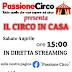 """Passione Circo presenta """"Il circo in casa"""""""
