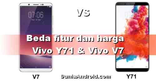 Beda HP Vivo V7 dan Y71 - Spesifikasi dan Harga