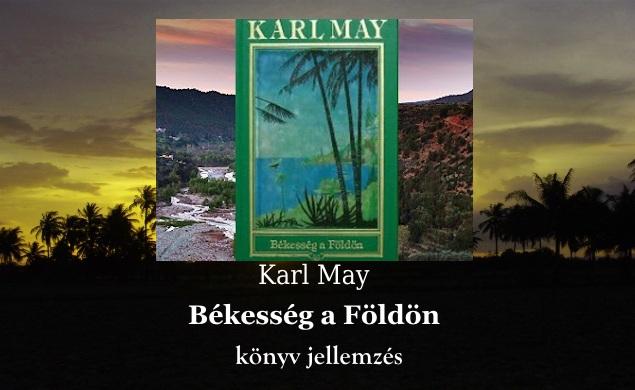 Karl May Békesség a Földön könyv jellemzés