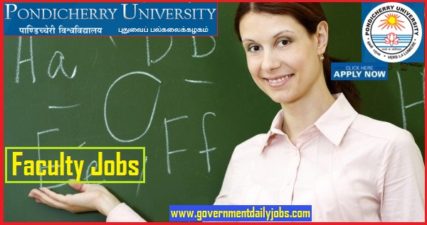 Pondicherry University Recruitment 2019 - Apply 179 Faculty Jobs
