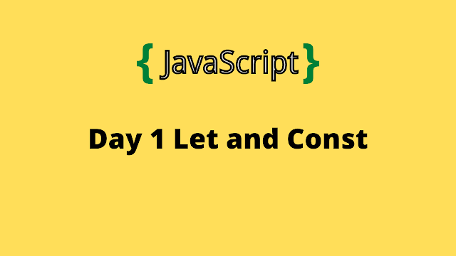 HackerRank Day 1: Let and Const 10 days of javascript solution