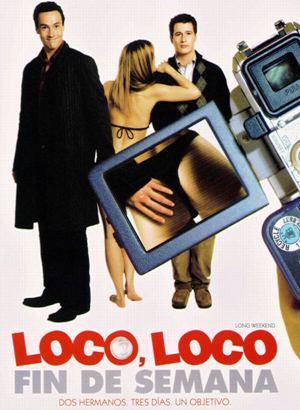 Loco Loco Fin De Semana (2005)   DVDRip Latino HD GDrive 1 Link
