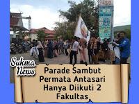 Parade Sambut Permata Antasari Hanya Diikuti Dua Fakultas
