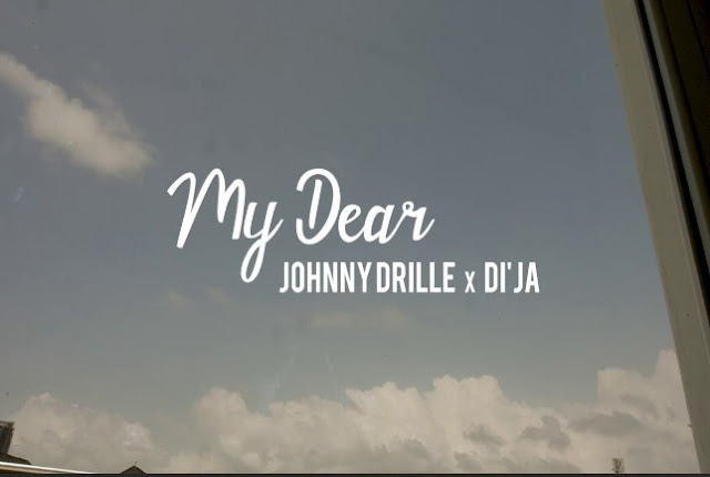 Johnny Drille ft Dija - My Dear (Mp3 Download)