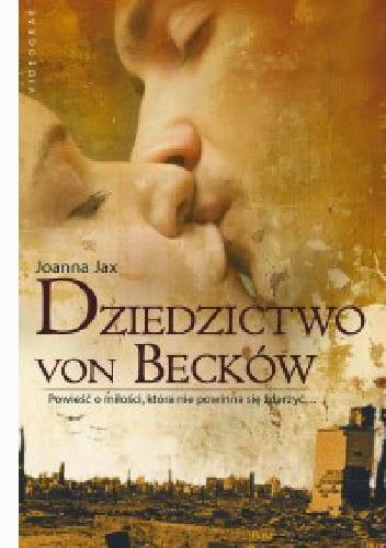 """""""Dziedzictwo von Becków"""" - Joanna Jax"""