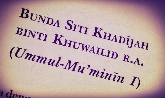 Istimewanya Siti Khadijah, Janda Cantik, Kaya Bergelar