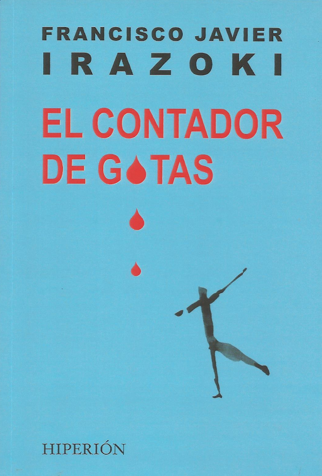 """CICLO DE CRÍTICA LITERARIA: """"El contador de gotas"""", poemario de Francisco Javier Irazoki"""