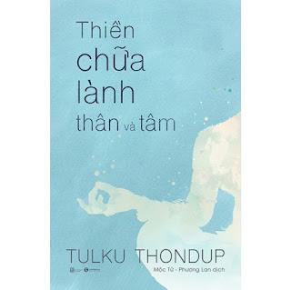 Thiền Chữa Lành Thân Và Tâm (Tái Bản 2020) ebook PDF EPUB AWZ3 PRC MOBI