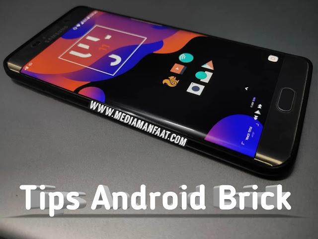 Penyebab dan Cara Mengatasi Smartphone Android Mengalami Brick