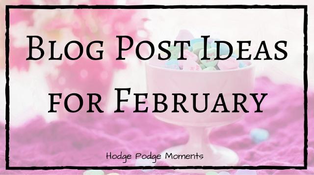Blog Post Ideas for February