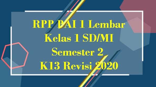 RPP PAI 1 Lembar Kelas 2 SD/MI Semester 2 K13 Revisi 2020