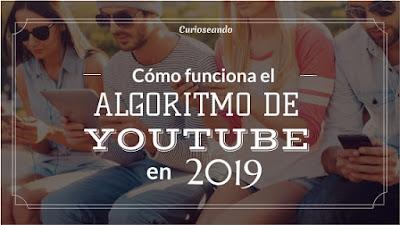 como-funciona-el-algoritmo-de-youtube-en-2019