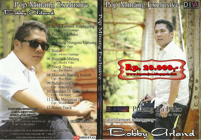 Bobby Arland - Pulang Ka Bako (Album Pop Minang Exclusive)