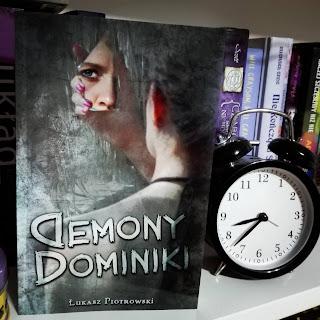 Demony Dominiki - Łukasz Piotrowski