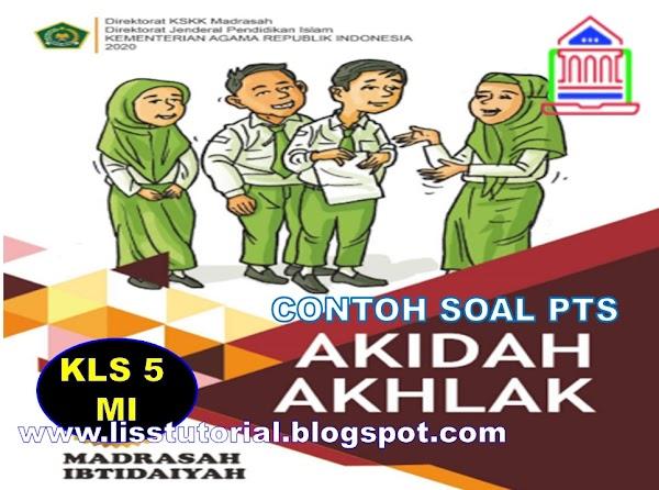 Soal PTS Akidah Akhlak Kelas 5 SD/MI Semester 2 Kurikulum 2013