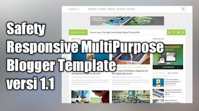 Safety Responsive MultiPurpose Blogger Template v1.1
