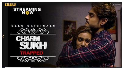 CharmSukh 2019 (Trapped) Hindi Episode 13 720p HEVC