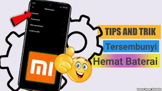 Tips Menghemat Baterai HP Xiaomi Tanpa Aplikasi Tambahan