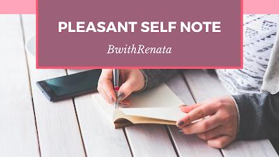 Γράψε μια ευχάριστη σημείωση στον εαυτό σου.