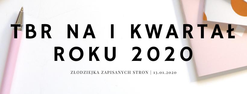TBR na pierwszy kwartał 2020