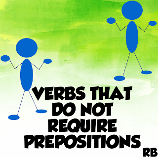 Which are the verbs that do not take prepositions after them? List of verbs which are used without prepositions. Verbs and Prepositions. English lesson. Grammar lessons online, grammar lessons high school, grammar lessons for esl students.English tutorial.