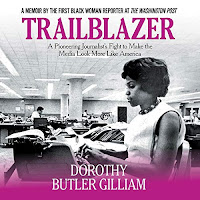 review of Trailblazer by Dorothy Butler Gilliam read by January LaVoy