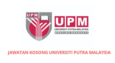 Jawatan Kosong UPM 2019 Universiti Putra Malaysia