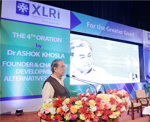 DR. ASHOK KHOSLA DELIVERS THE 4TH 'DR. VERGHESE KURIEN MEMORIAL ORATION ON SUSTAINABLE DEVELOPMENT' AT XLRI
