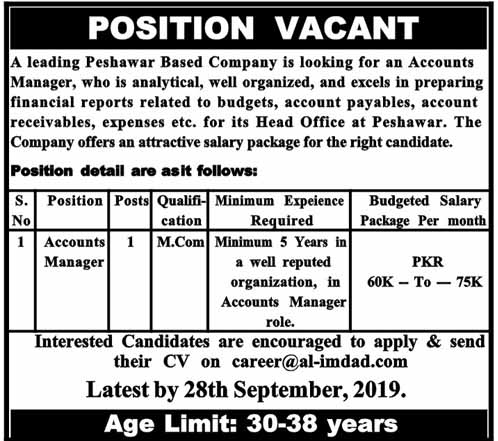 Accounts Manager required in Peshawar Setp 2019