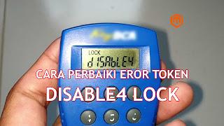 cara mengatasi error token disable4 lock